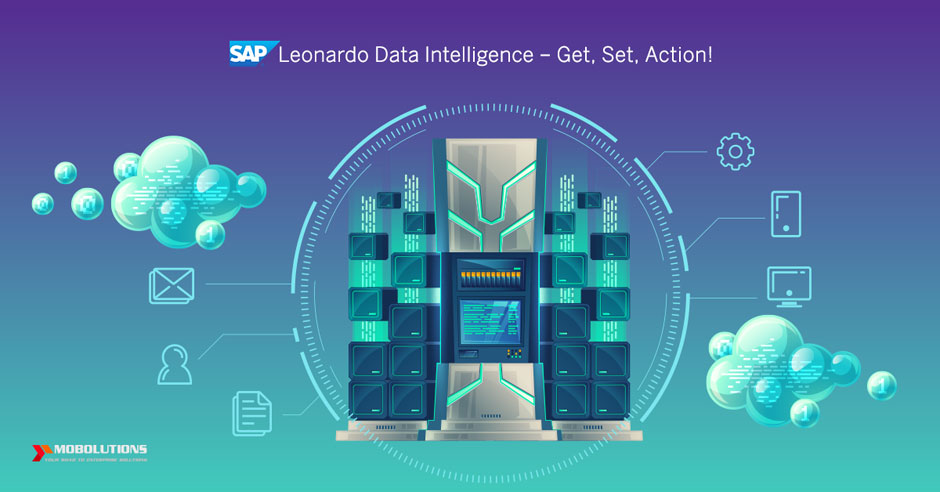 SAP Leonardo Data Intelligence – Get, Set, Action!