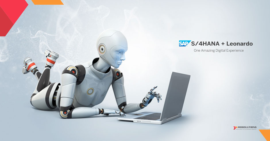 SAP S4HANA + SAP Leonardo, Two Leading Technologies = One Amazing Digital Experience