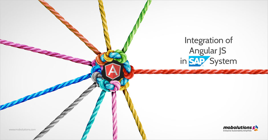 Integrating AngularJS in SAP System the next big merger for an intuitive UI
