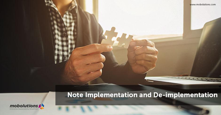 Note Implementation and De-implementation