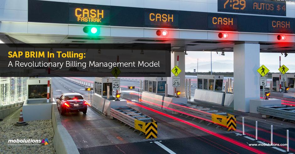 SAP BRIM In Tolling A Revolutionary Billing Management Model