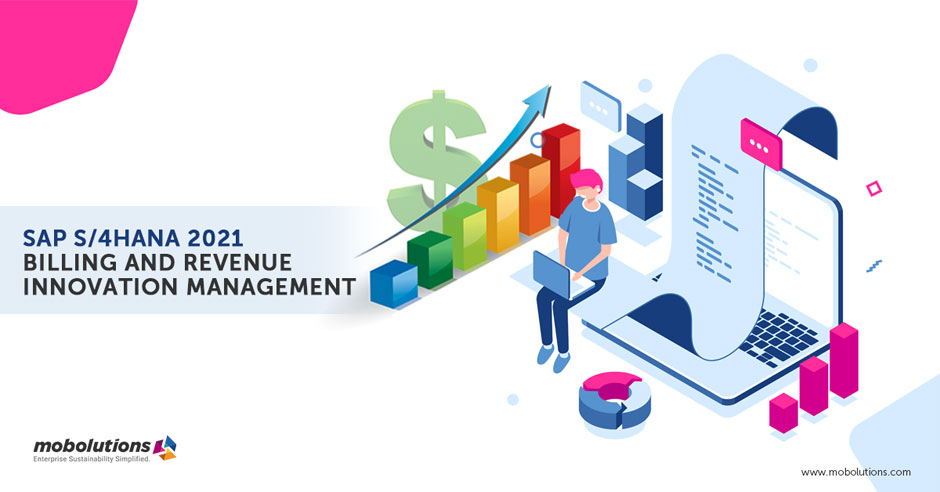 SAP S4HANA 2021 – BILLING AND REVENUE INNOVATION MANAGEMENT