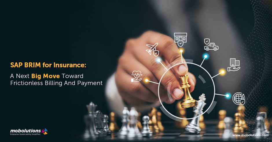 How SAP BRIM ensures frictionless billing & payment for insurance companies