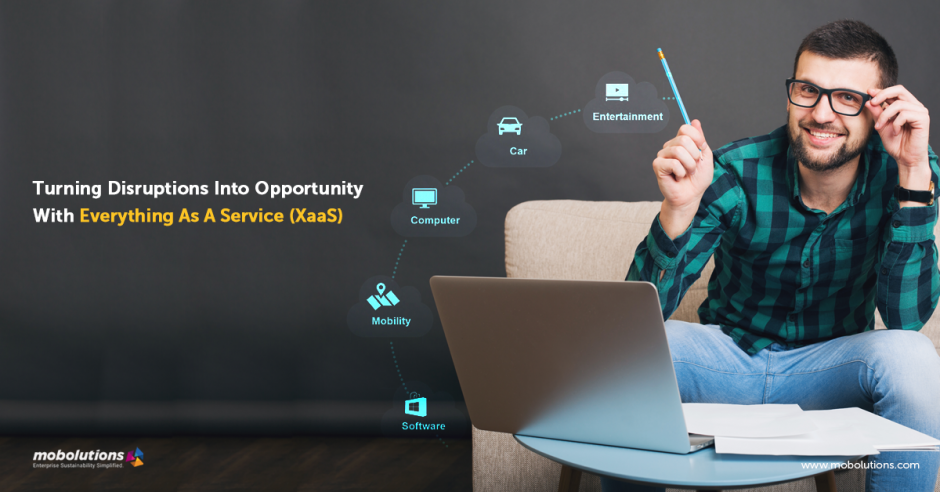 Turning-Disruptions-Into-Opportunity-With-Everything-As-A-Service-(XaaS)