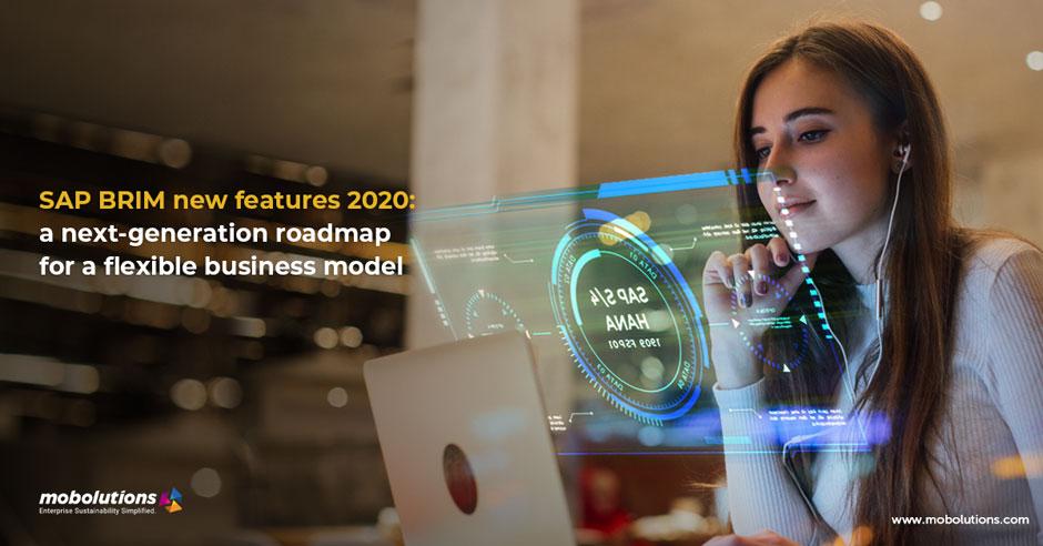 SAP BRIM new features 2020 a next-generation roadmap for a flexible business model